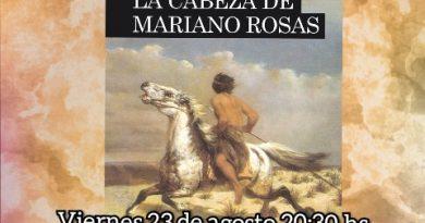 Morteros: Este viernes presentan el libro «La cabeza de Mariano Rosas» de Sergio Schmucler