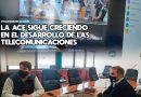 Morteros: La ACE sigue creciendo en el desarrollo de las telecomunicaciones
